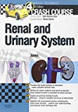 Crash Course Renal and Urinary System, 4e by Timothy L Jones MBChB (Hons) (2012-08-22)