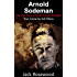 Arnold Sodeman: The True Story of the Schoolgirl Strangler: Historical Serial Killers and Murderers (True Crime by Evil Killers Book 1)