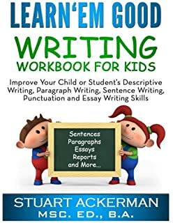 learn em good essay writing essay writing skills for kids help learn em good writing workbook for kids improve your child or student s