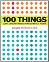 100 Things Every Designer Needs to Know About People Front Cover