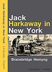 Jack Harkaway in New York or, The Adventures of the Travelers' Club (English Edition)