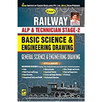 KIRAN'S RAILWAY ALP & TECHNICIAN STAGE - 2 BASIC SCIENCE & ENGINEERING DRAWING GENERAL SCIENCE & ENGINEERING DRAWING - ENGLISH