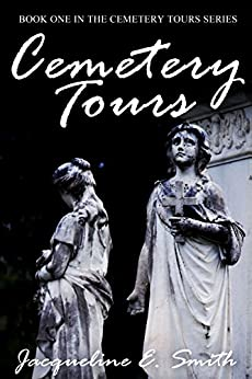 Cemetery Tours by [Smith, Jacqueline]