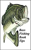 Bass Fishing Book Tips: The Ultimate No Fluff Bass Fishing Guide