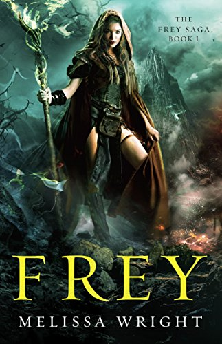 Frey (The Frey Saga Book 1) by [Wright, Melissa]