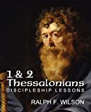 1 and 2 Thessalonians, Ralph F. Wilson, 0984734074