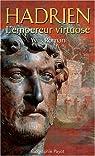 Hadrien, l'empereur virtuose par Roman