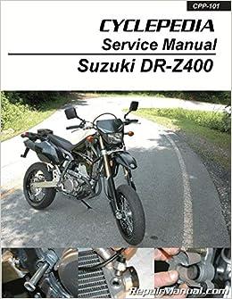 cpp-101-p suzuki dr-z400 kawasaki klx400 cyclepedia service manual:  manufacturer: amazon com: books