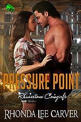 Pressure Point (Rhinestone Cowgirls Book 3)