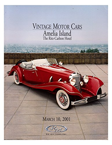 RM Auctions Catalog of Vintage Motor Cars for Auction Held at Ritz-Carlton Hotel of Amelia Island March 10, 2001