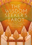 The Truth-Seeker's Tarot: Oracle Cards of Insight, Clarity and Wisdom