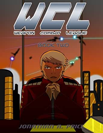 WEAPON Combat League: Book One