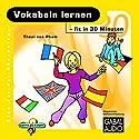 Vokabeln lernen - fit in 30 Minuten Hörbuch von Thoi van Pham Gesprochen von: Charles Rettinghaus