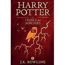 Harry Potter à L'école des Sorciers (La série de livres Harry Potter)