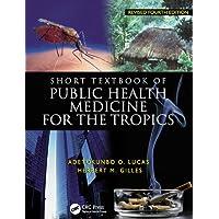 Short Textbook of Public Health Medicine for the Tropics, 4Ed