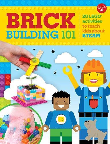 (Brick Building 101: 20 LEGO® activities to teach kids about STEAM)