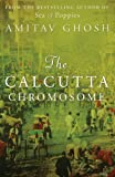 Front cover for the book The Calcutta Chromosome by Amitav Ghosh