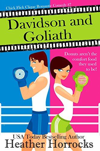 Davidson and Goliath (Chick Flick Clique Romantic Comedy #7)