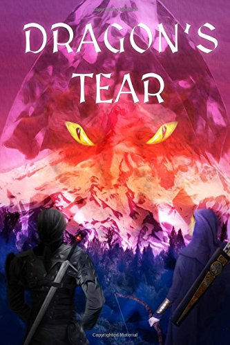 Download Dragon's Tear (Coeur D'Alene) (Volume 1) PDF