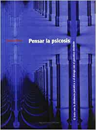 Psicosis y creación (Portuguese Edition)