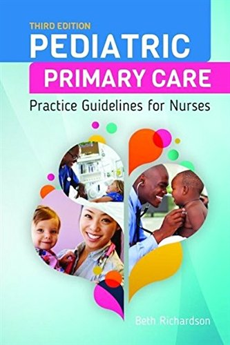 1284093107 - Pediatric Primary Care: Practice Guidelines for Nurses