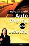 Auto Buying vs Leasing (INSIDER'S GUIDE TO AUTO BUYING AND LEASING)