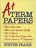 A-Plus Term Papers, Frank, Steven, 0681411945