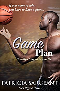 Game Plan: A Brooklyn Monarchs novella by [Sargeant, Patricia]