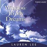 Window to My Dreams by Lauren Lee (2003-06-04)