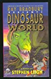 Dinosaur World, Stephen Leigh, 0380762773
