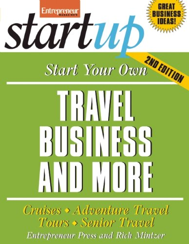 Price comparison product image Start Your Own Travel Business: Cruises, Adventure Travel, Tours, Senior Travel (StartUp Series)