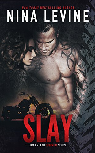 - Slay (Storm MC #5)