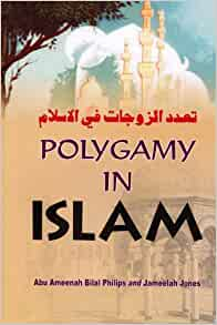 Polygamy in Islam: ABU AMEENAH BILAL PHILIPS AND JAMEELA ...