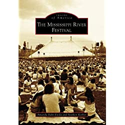 The Mississippi River Festival (IL) (Images of America)