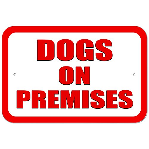 Plastic Sign Dogs Premises 15 3cm