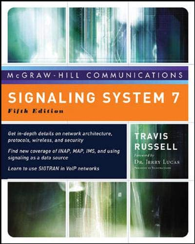(Signaling System #7, Fifth Edition (McGraw-Hill Computer Communications Series))