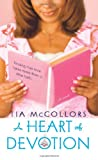 A Heart of Devotion, Tia McCollors, 141652732X