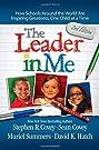 The Leader in Me: How Schools Aroun...