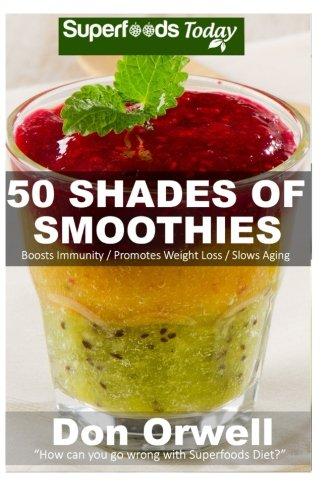 Shades Smoothies Energizing Detoxifying Nutrient dense