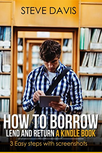 How to Borrow, Lend and Return, A Kindle Book: 3 Easy Steps with Screenshots