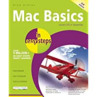 Mac Basics in easy steps 3rd Edition - Covers OS X Yosemite