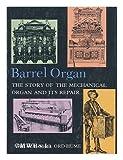 The Barrel Organ, Arthur Ord-Hume, 0498014827