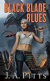 Black Blade Blues (Sarah Jane Beauhall)