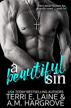 A Beautiful Sin (A Forbidden Love Story) by [Laine, Terri E., Hargrove, A.M.]