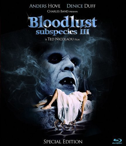 Subspecies III: Bloodlust [Blu-ray] by Full Moon Pictures by Ted