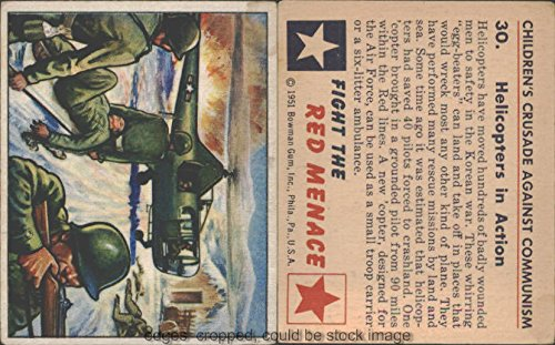 1951 Bowman R701-12 Red Menace (Non-Sports) card#30 helicopters in action of the Grade Fair/Poor ()