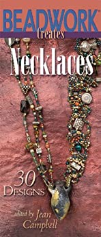 Beadwork Creates Necklaces by [Campbell, Jean]