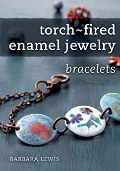 torch fired enamel jewelry bracelets ebook barbara lewis