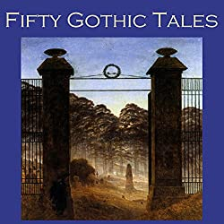 Fifty Gothic Tales