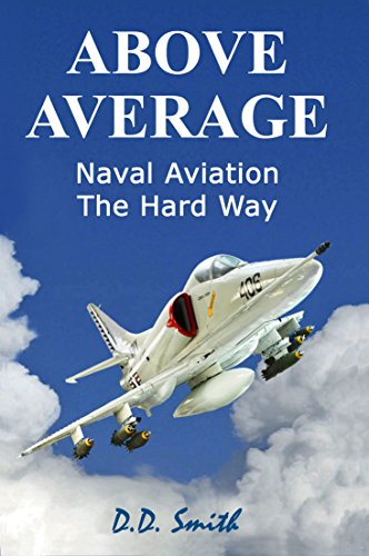 Above Average: Naval Aviation The Hard Way